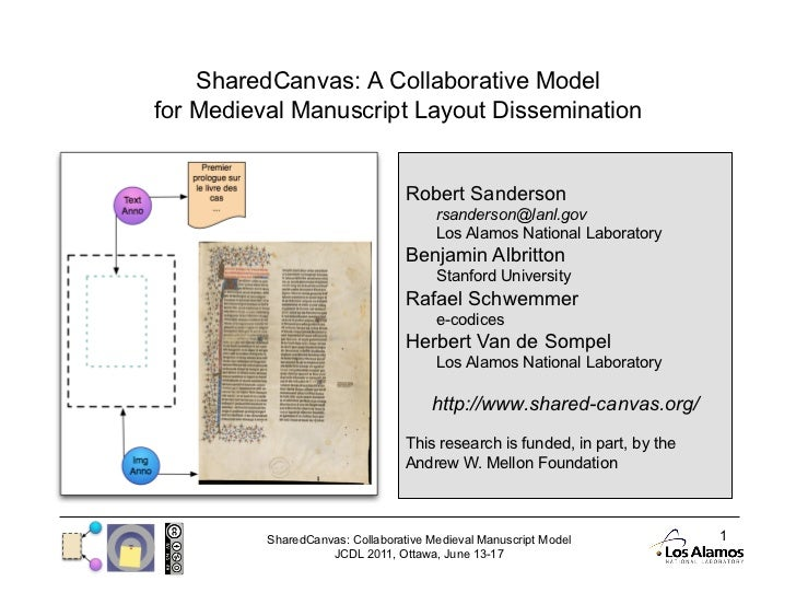 SharedCanvas: A Collaborative Modelfor Medieval Manuscript Layout Dissemination                                  Robert Sa...