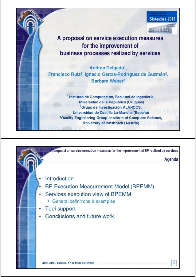 A proposal on service execution measures                      for the improvement of              business processes reali...