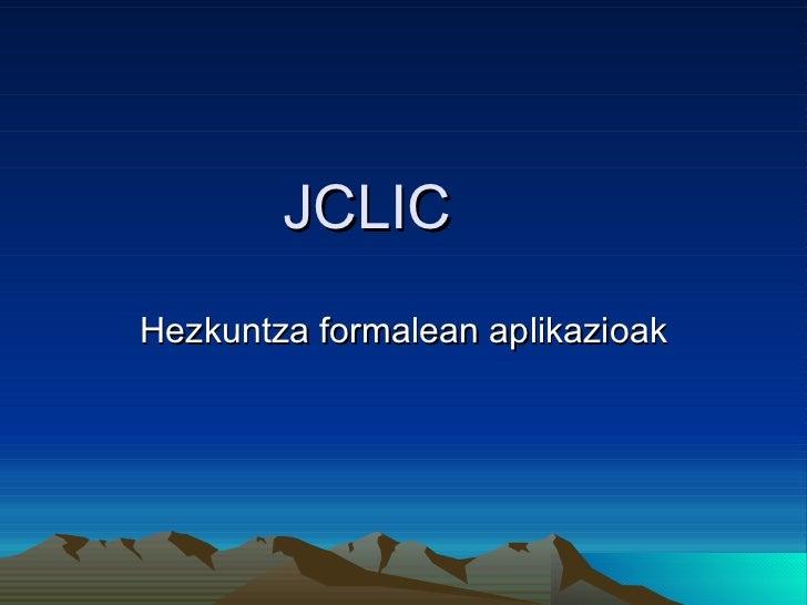 JCLIC Hezkuntza formalean aplikazioak