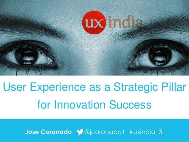 User Experience as a Strategic Pillar for Innovation Success