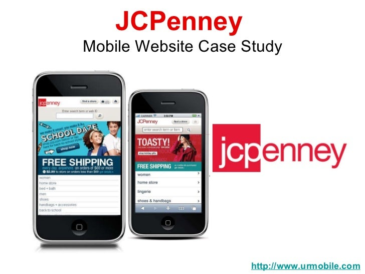 jc penney case study This is a usability benchmark of the homepage and category experience of jc penney and 49 other sites the overall it is especially a state of the art main navigation, site-wide layout, and category taxonomy that helps jc penney's category ux we also 5 more ux case studies of jc penney we have also.