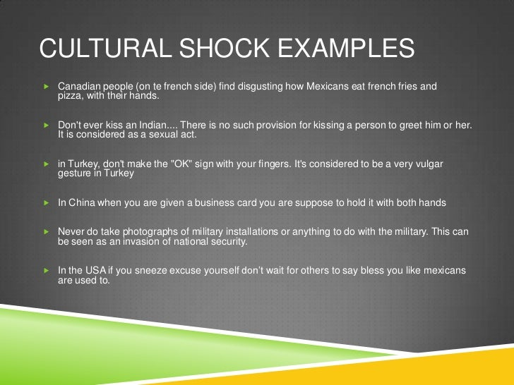 Canadian Culture Shock Cultural Shock Examples