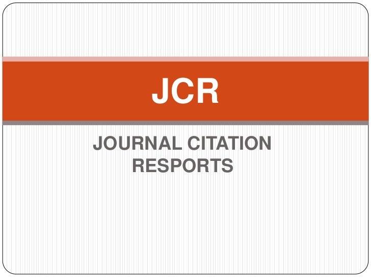 JCRJOURNAL CITATION   RESPORTS