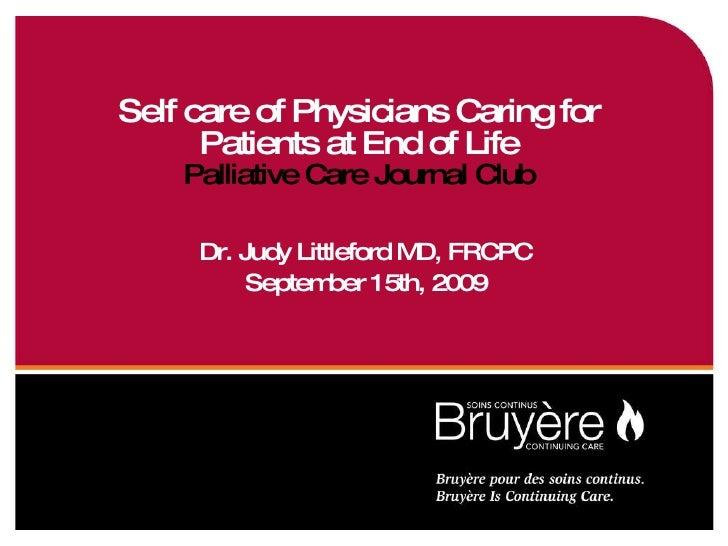 Journal Club - Review of Self Care in Palliative Medicine article