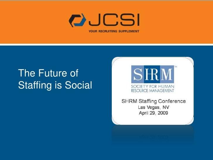 JCSI Social Media Impact on HR - Workshop Presentation