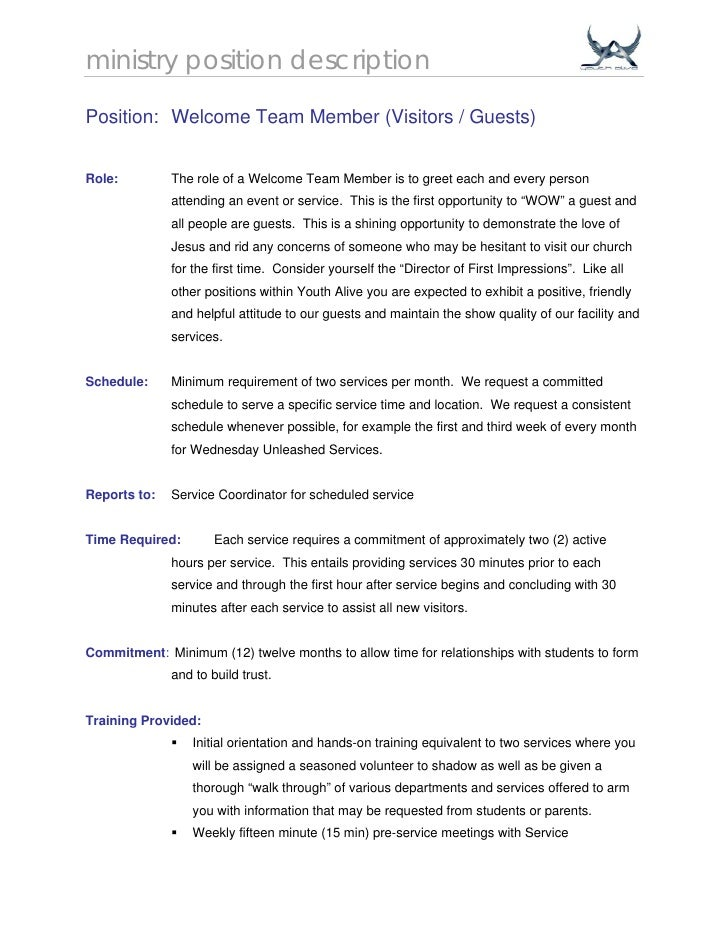 ministry position descriptionPosition: Welcome Team Member (Visitors / Guests)Role:         The role of a Welcome Team Mem...