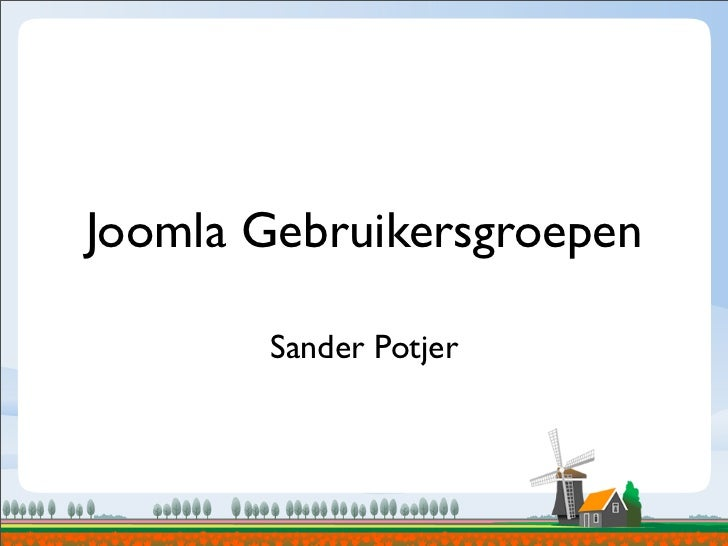 Joomla Gebruikersgroepen       Sander Potjer