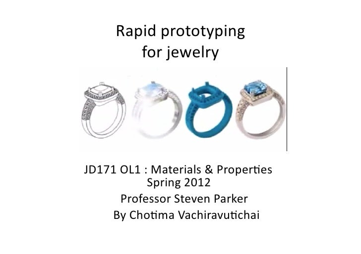 Rapid prototyping                                        for jewelry          JD171 OL1 : ...