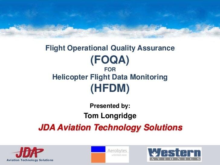 Flight Operational Quality Assurance                                      (FOQA)                                          ...
