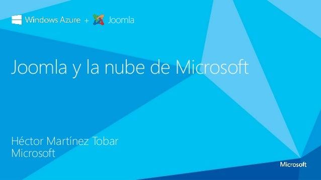 Joomla Day 2013 - Joomla en la nube de Microsoft