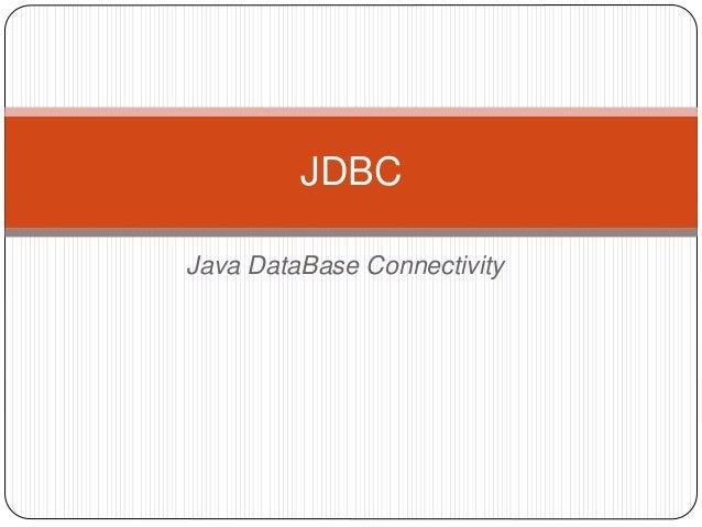 Java DataBase Connectivity JDBC
