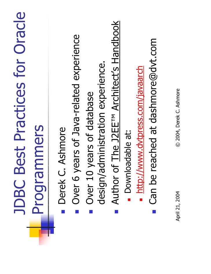 Jdbc Best Practices - Oracle/IOUG, Toronto, April 21, 2004