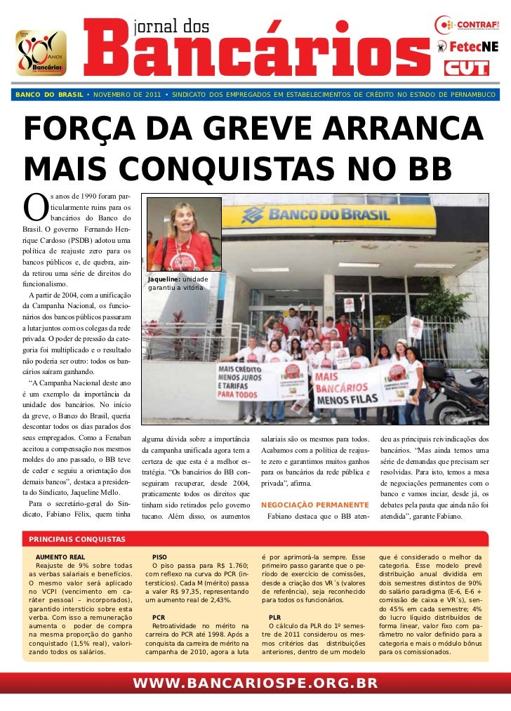 BANCO DO BRASIL • NOVEMBRO DE 2011 • SINDICATO DOS EMPREGADOS EM ESTABELECIMENTOS DE CRÉDITO NO ESTADO DE PERNAMBUCO Força...