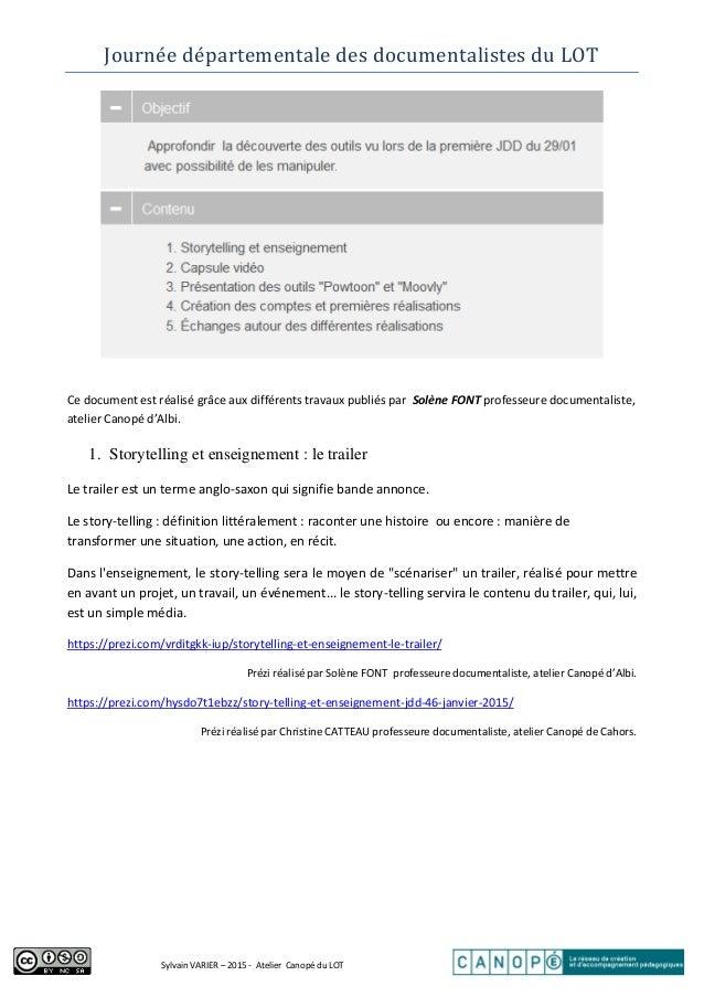 Journéé départéméntalé dés documéntalistés du LOT Sylvain VARIER – 2015 - Atelier Canopé du LOT Ce document est réalisé gr...