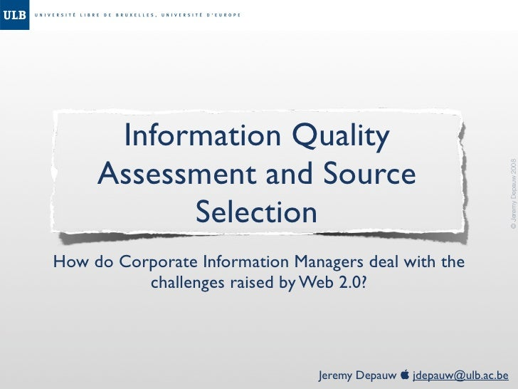 Information Quality      Assessment and Source                                                                         © J...