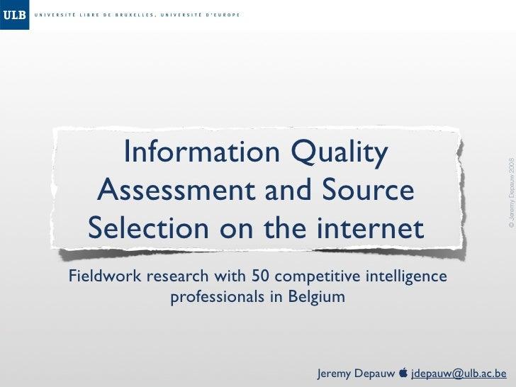 Information Quality                                                                          © Jeremy Depauw 2008    Asses...