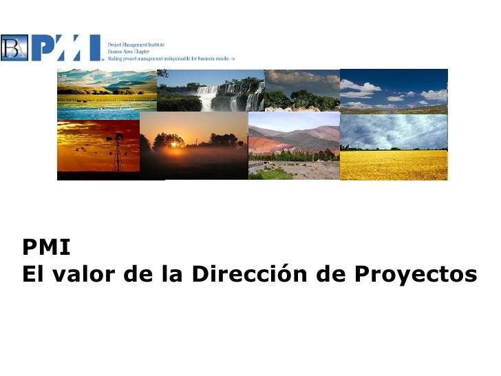 PMI El valor de la Dirección de Proyectos