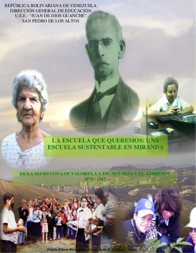 """REPÚBLICA BOLIVARIANA DE VENEZUELA  DIRECCIÓN GENERAL DE EDUCACIÓN    U.E.E.: """"JUAN DE DIOS GUANCHE""""       SAN PEDRO DE LO..."""