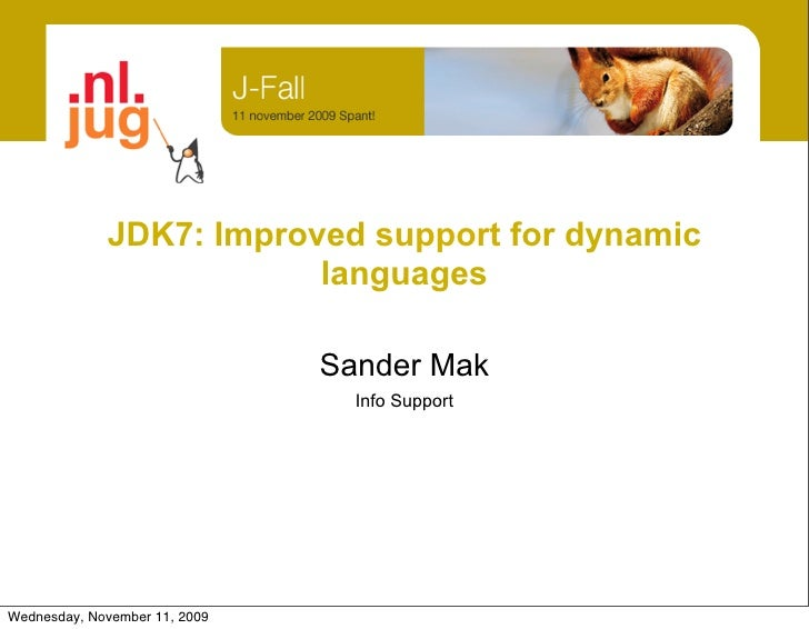 JDK7: Improved support for dynamic languages