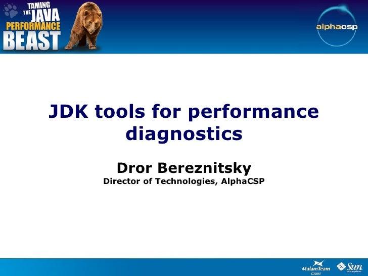 JDK Tools For Performance Diagnostics