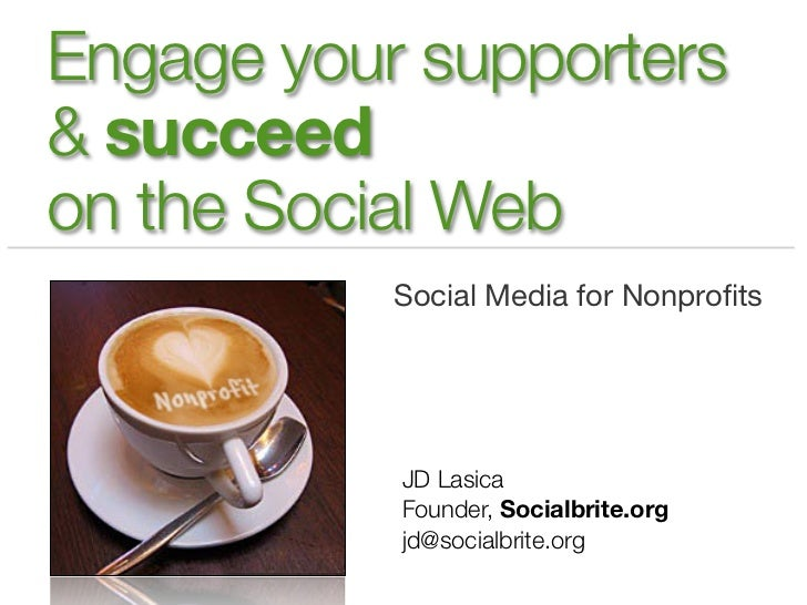 JD Lasica: Steps to Engage Your Followers