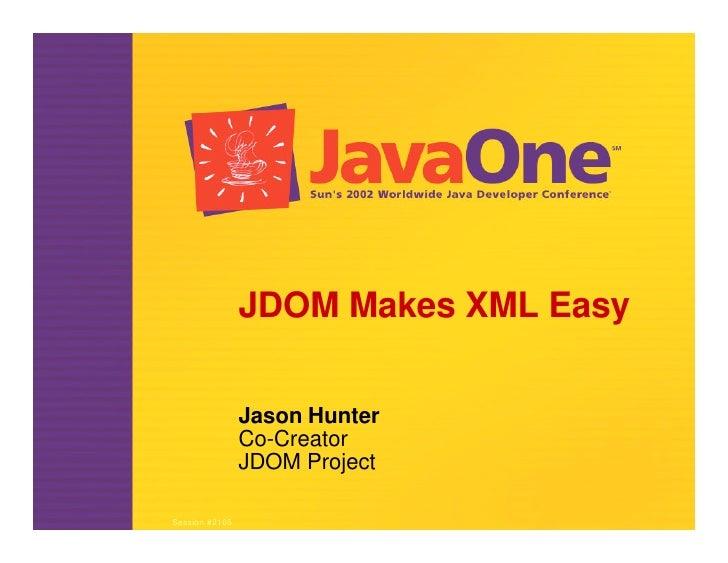 JDOM makes xml easy
