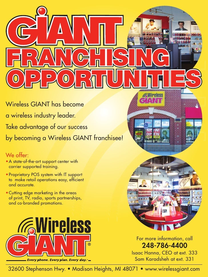 Wireless GIANT has become a wireless industry leader. Take advantage of our success by becoming a Wireless GIANT franchise...
