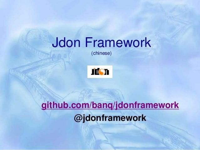 Jdon Framework (chinese) github.com/banq/jdonframework @jdonframework