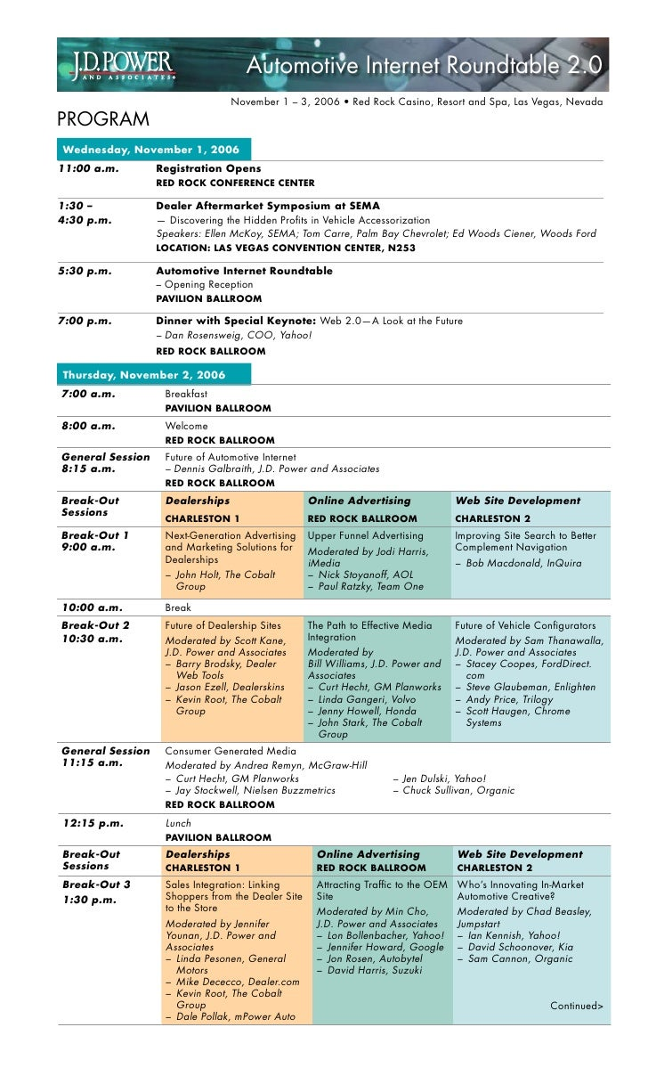 Automotive Internet Roundtable 2.0                                  November 1 – 3, 2006 • Red Rock Casino, Resort and Spa...