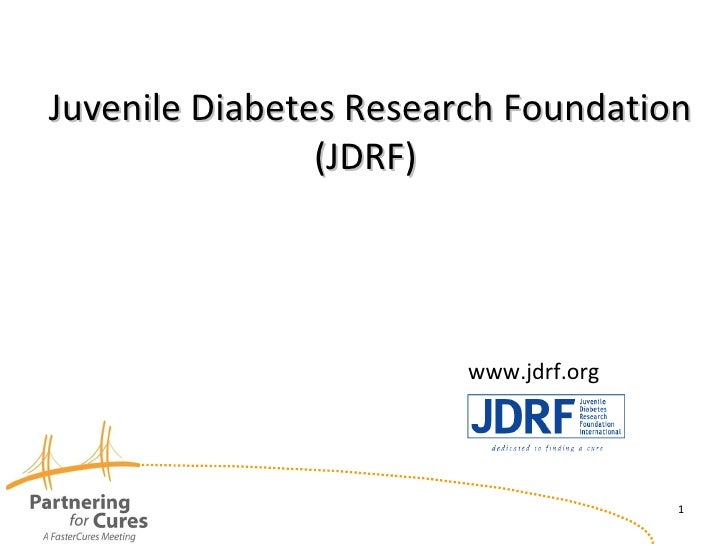 Juvenile Diabetes Research Foundation (JDRF)  www.jdrf.org