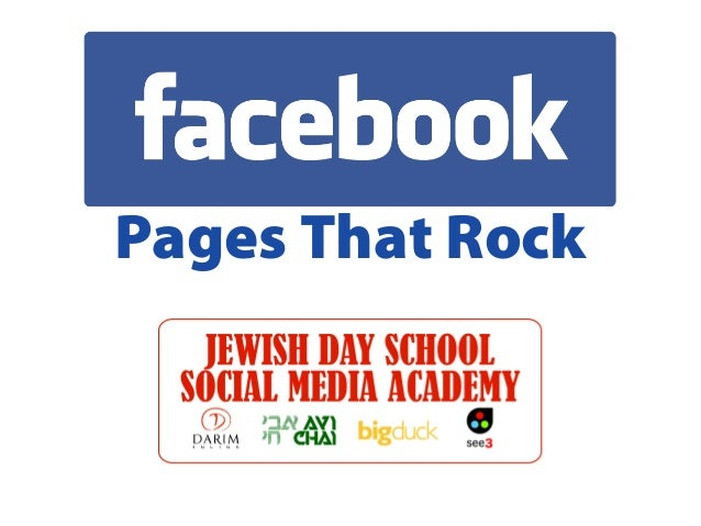 JDS Academy: Facebook Pages that Rock 2013