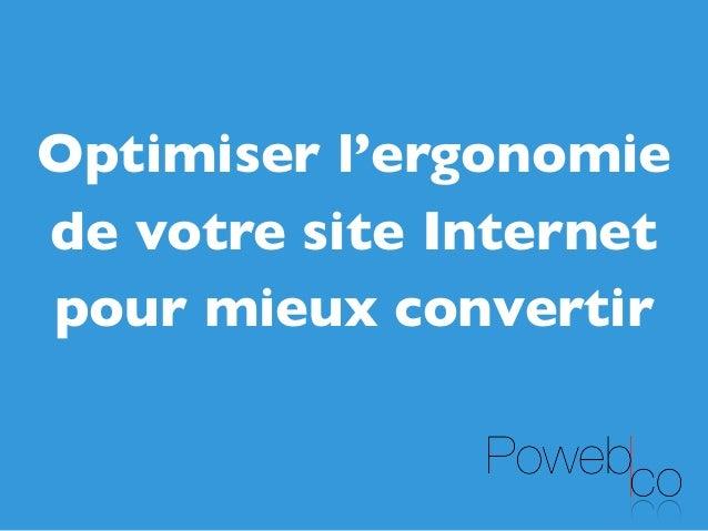 Optimiser l'ergonomie de votre site Internet pour mieux convertir