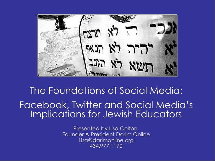 JEA 2011 Foundations of Social Media