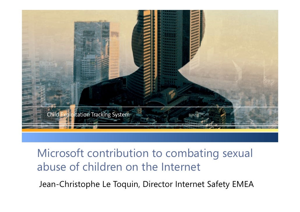 Microsoft contribution to combating sexual abuse of children on the Internet