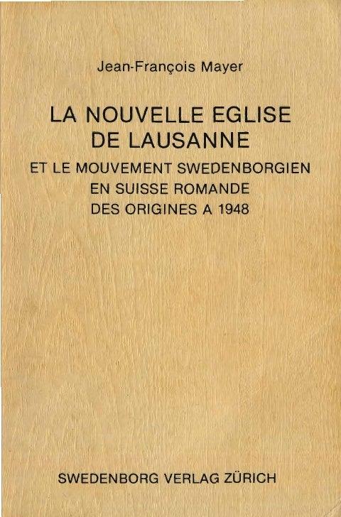 Jean francois-mayer-LA-NOUVELLE-EGLISE-DE-LAUSANNE-1917-1948-swedenborg-verlag-zurich-1984