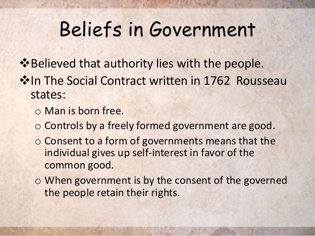Jean Jacques Rousseau Beliefs in 1762 Rousseau states o
