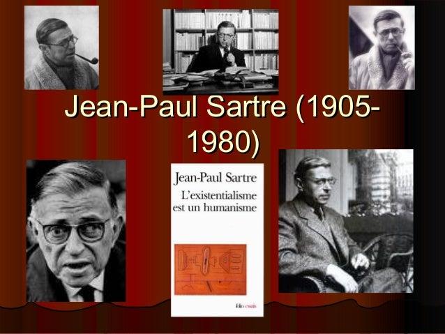 Jean-Paul Sartre (19051980)