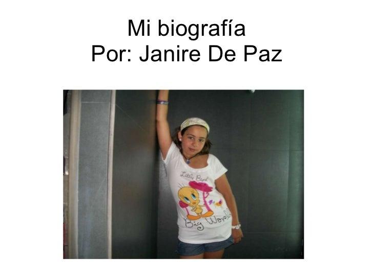 Mi biografía Por: Janire De Paz