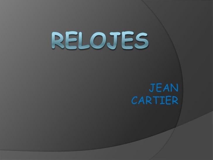 Jean Cartier   Relojes