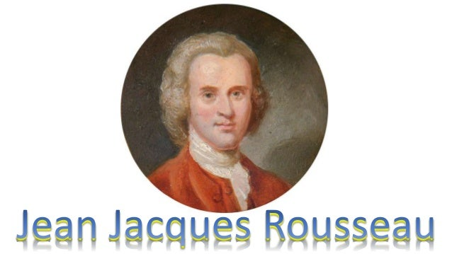 What are names of major books and essays Jean Jacques Rousseau wrote?