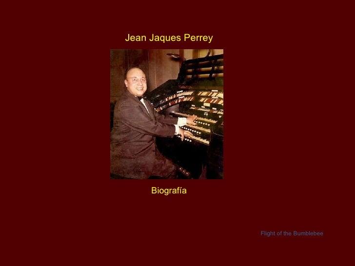 Jean Jaques  Perrey Biografía Flight of the Bumblebee