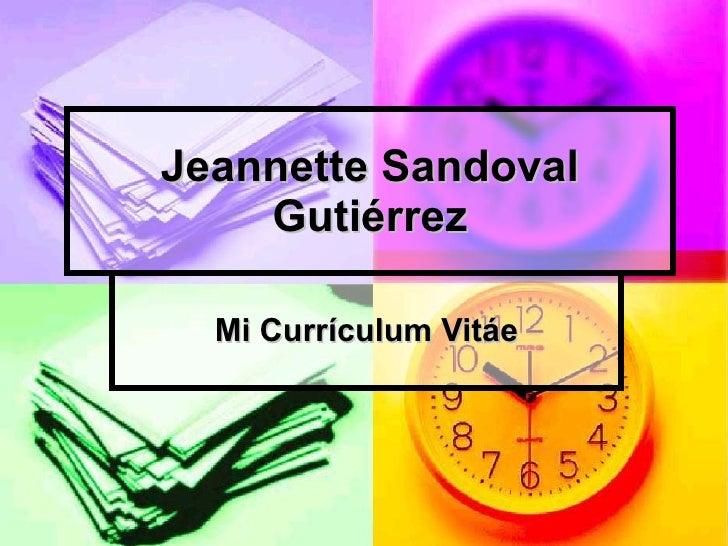 Jeannette Sandoval Gutiérrez Mi Currículum Vitáe