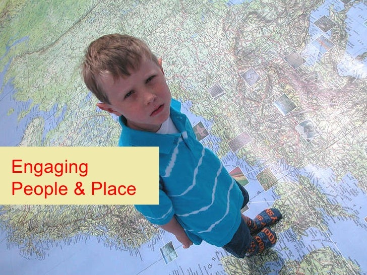 Engaging People & Place