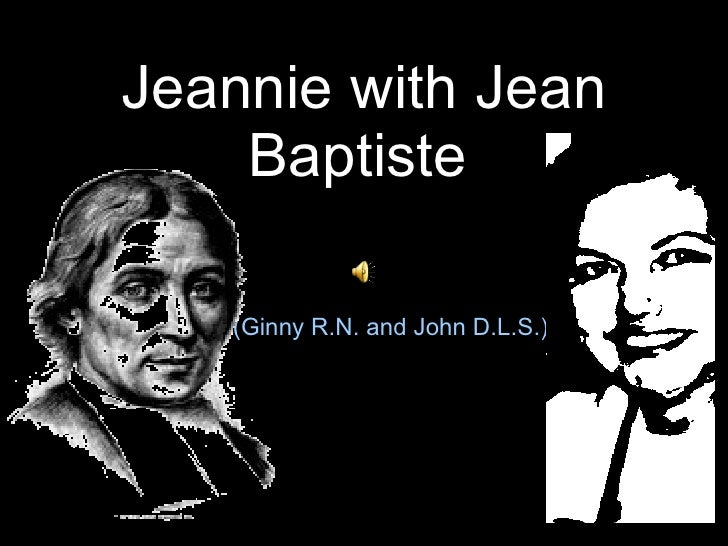 Jeannie with Jean Baptiste   (Ginny R.N. and John D.L.S.)