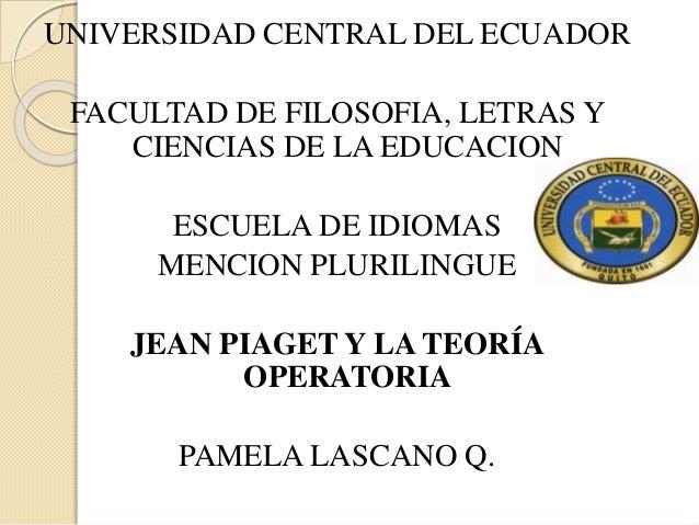 UNIVERSIDAD CENTRAL DEL ECUADOR FACULTAD DE FILOSOFIA, LETRAS Y CIENCIAS DE LA EDUCACION ESCUELA DE IDIOMAS MENCION PLURIL...