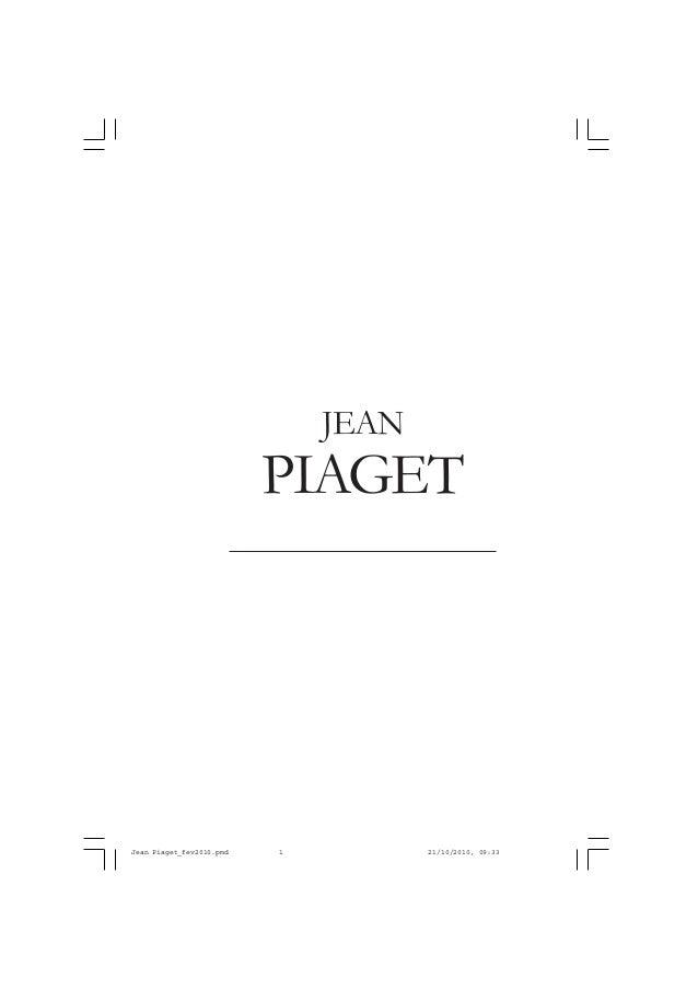 PIAGET JEAN Jean Piaget_fev2010.pmd 21/10/2010, 09:331