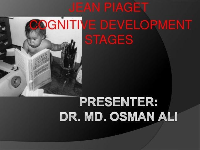 Jean piaget cognitive development stages by dr ali