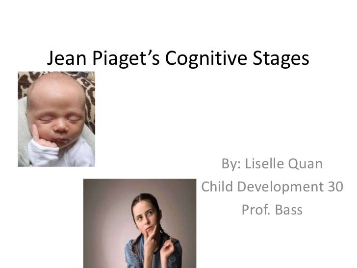 Jean piaget's cognitive stages