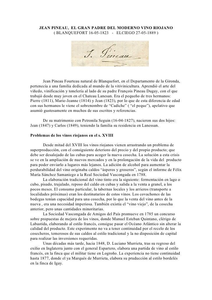 JEAN PINEAU, EL GRAN PADRE DEL MODERNO VINO RIOJANO            ( BLANQUEFORT 16-05-1823 - ELCIEGO 27-05-1889 )            ...