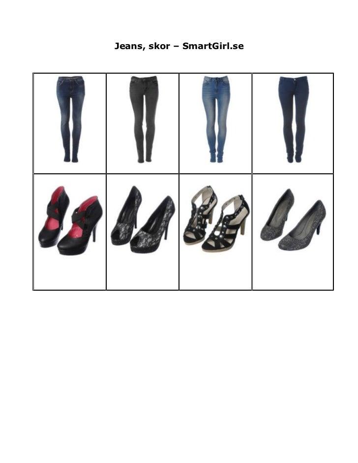 Jeans, skor – smart girl.se